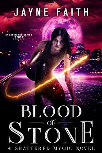 Blood of Stone (Stone Blood Series Book 1) by [Faith, Jayne]