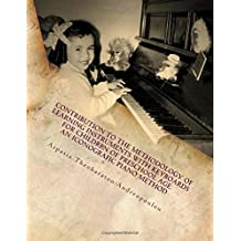 Contribution to the methodology of learning instruments with keyboards  for children of preschool age: an iconografic piano method (Greek Edition)