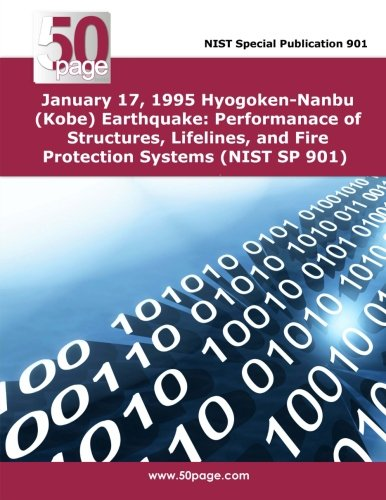 Download 1994 Northridge Earthquake: Performance of Structures, Lifelines and Fire Protection Systems (NIST SP 862) PDF