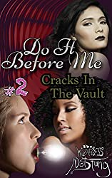 Cracks In The Vault (Do It Before Me Book 2)