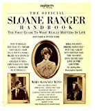 The Official Sloane Ranger Handbook - The First Guide To What Really Matters In Life