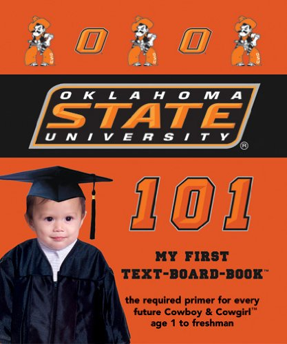 Oklahoma State University 101 (101 My First Text-Board-Book) ebook