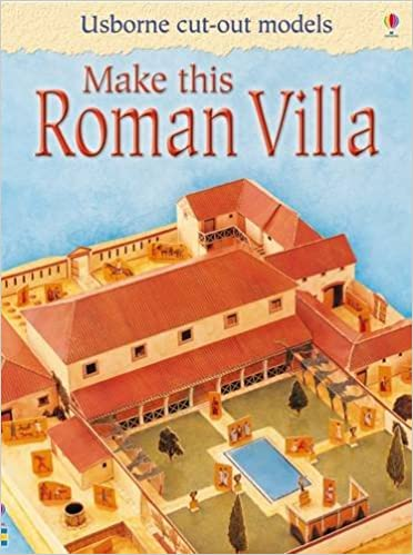 Make This Roman Villa: Usborne cut-out models