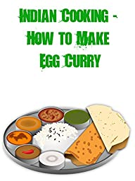 Indian Cooking - How to Make Egg Curry