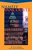 Namely Vancouver, Tom Snyders and Jennifer O'Rourke, 155152077X
