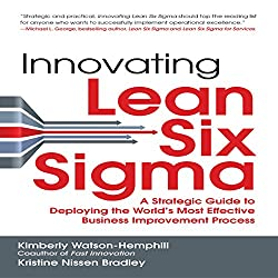 Innovating Lean Six Sigma
