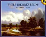 Where the River Begins, Thomas Locker, 0140545956
