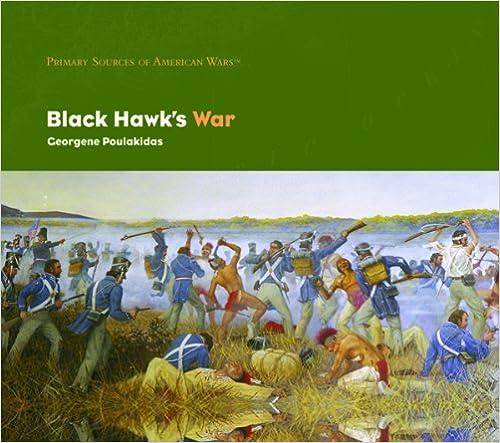 Black Hawk's War (Primary Sources of American Wars)