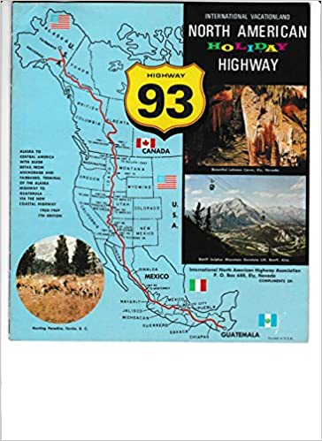 NORTH AMERICAN HOLIDAY HIGHWAY 93, Scenic Direct, International ...