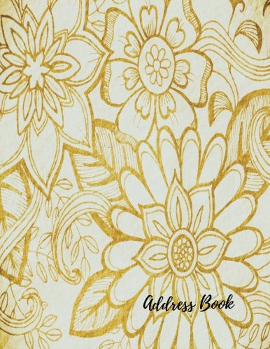 Address Book: Gold  Large Print, Font, 8.5 by 11 For Contacts, Addresses, Phone Numbers, Emails & Birthday. Big Alphabetical Organizer Journal Notebook. Over 300 Spaces