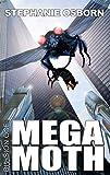 Amazon.com: Mega Moth (Division One Book 12) eBook: Osborn, Stephanie, Osborn, Darrell: Kindle Store