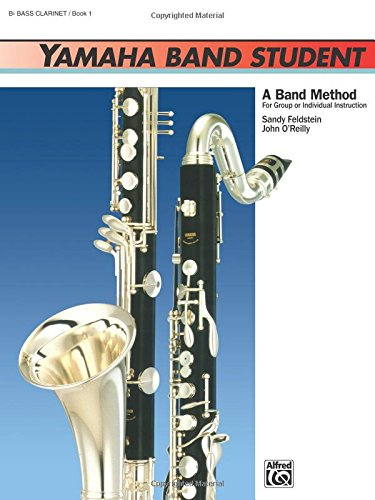- Yamaha Band Student, Book 1: B-Flat Bass Clarinet (Yamaha Band Method)