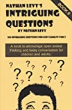 Nathan Levy's 100 Intriguing Questions Book 6, Nathan Levy, 187834742X