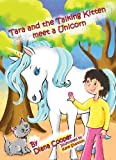 img - for Tara and the Talking Kitten Meet a Unicorn (Tara and Ash-ting) book / textbook / text book