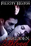 Forbidden Blood (A Vampire Romance Novel)