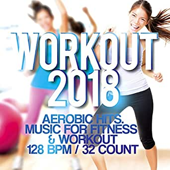 Workout 2018 - Aerobic Hits. Music For Fitness and amp ...