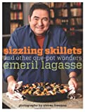 Sizzling Skillets and Other One-Pot Wonders, Emeril Lagasse, 0061742961