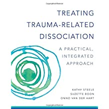 Treating Trauma-Related Dissociation
