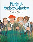 Picnic at Mudsock Meadow, Patricia Polacco, 0399218114