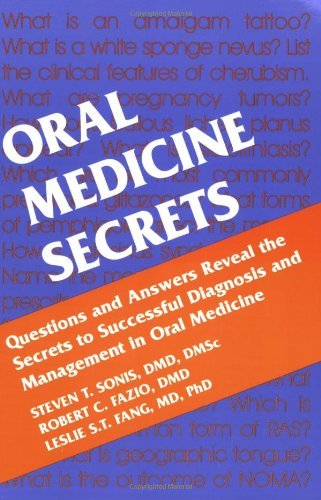 Download Oral Medicine Secrets, 1e [Paperback] [2002] (Author) Stephen T. Sonis DMD DMSc, Robert C. Fazio DMD, Leslie Fang MD PhD pdf