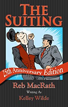 The Suiting: 25th Anniversary Edition (Horror Novels written as Kelley Wilde Book 1) by [MacRath, Reb, Wilde, Kelley]