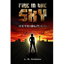 Fire in the Sky: Retribution