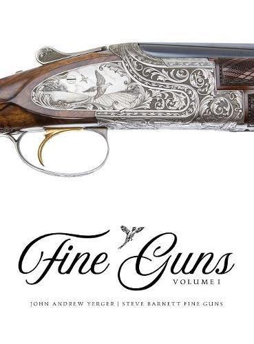 Fine Guns: Volume I