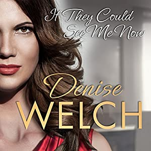 If They Could See Me Now Audiobook