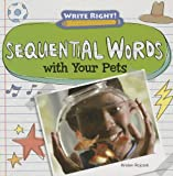 Sequential Words with Your Pets, Kristen Rajczak, 1433990784