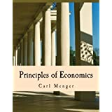 Principles of Economics (Large Print Edition)