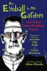 An Eyeball in My Garden: And Other Spine-Tingling Poems Paperback
