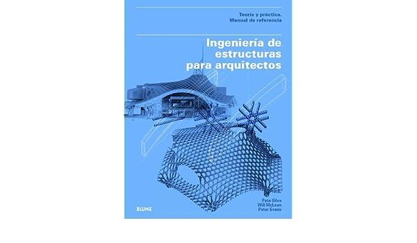 Ingeniería de estructuras para arquitectos: Teoría y ...