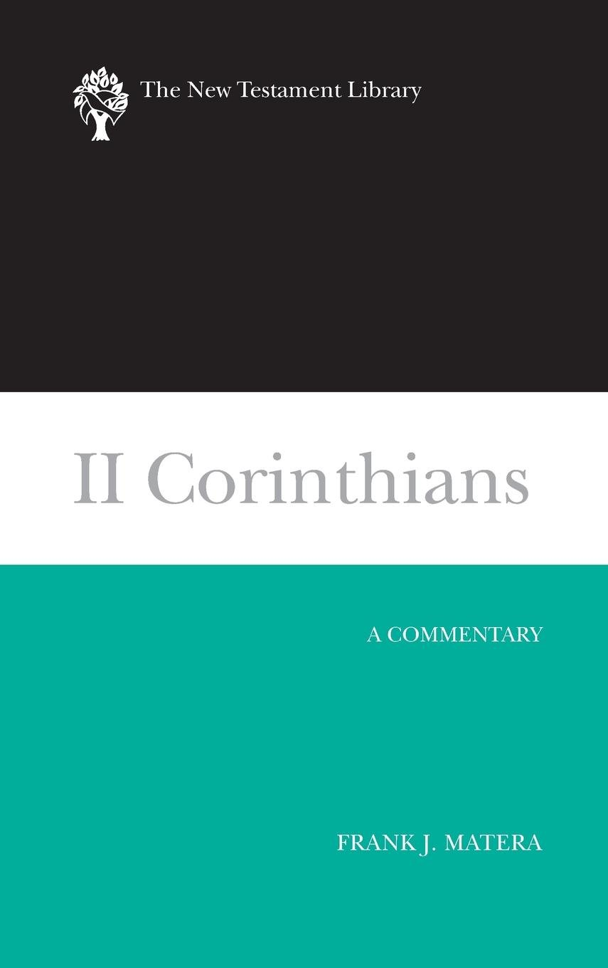 Read Online II Corinthians (2003): A Commentary (New Testament Library) PDF