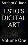 Download ESTO'S DIGITAL ART: Volume One in PDF ePUB Free Online