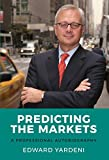 img - for Predicting the Markets: A Professional Autobiography book / textbook / text book