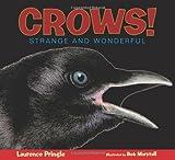 Crows!, Laurence Pringle, 1590787242