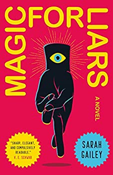 Magic for Liars by Sarah Gailey science fiction and fantasy book and audiobook reviews