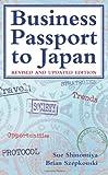 Business Passport to Japan, Sue Shinomiya and Brian Szepkouski, 1933330473