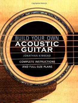 build your own acoustic guitar complete instructions and full size plans kindle edition by. Black Bedroom Furniture Sets. Home Design Ideas