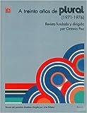 A Treinta años de Plural, Marie-José Paz and Adolfo Castañon, 9681664418