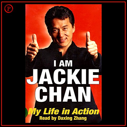 I Am Jackie Chan: My Life in Action by Phoenix Books