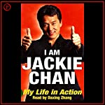 I Am Jackie Chan: My Life in Action | Jackie Chan