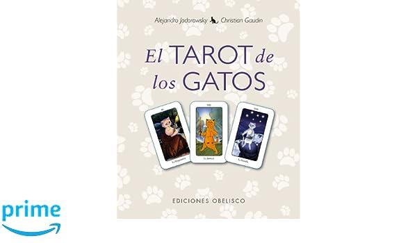 Tarot de los gatos, El (Spanish Edition): Alejandro Jodorowsky: 9788415968078: Amazon.com: Books