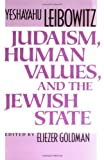 Judaism, Human Values, and the Jewish State, Yeshayahu Leibowitz, 0674487761
