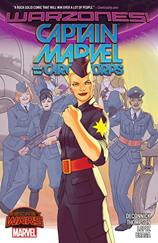 Captain Marvel and the Carol Corps (Captain Marvel and the Carol Corps (2015)) by [DeConnick, Kelly Sue, Thompson, Kelly]