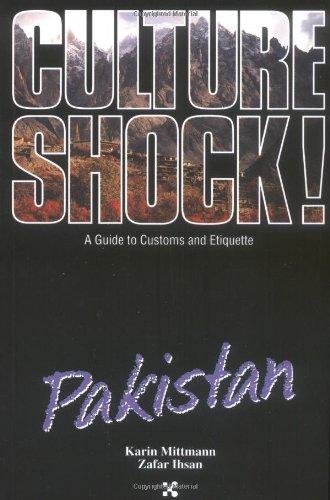Pakistan (Culture Shock! A Survival Guide to Customs & Etiquette)