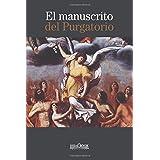 El manuscrito del purgatorio (Spanish Edition)