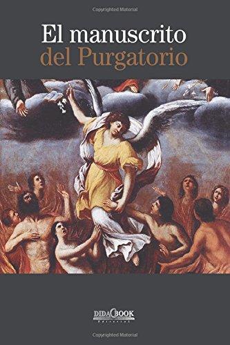 El manuscrito del purgatorio (Spanish Edition) [Sor Maria de la Cruz] (Tapa Blanda)
