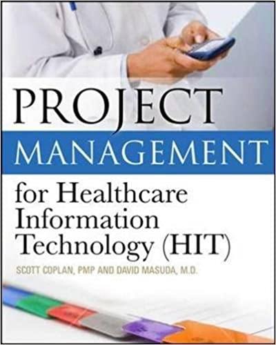 Project Management For Healthcare Information Technology 9780071740531 Medicine Health Science Books Amazon