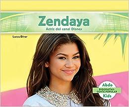 Zendaya: Actriz Del Canal Disney (zendaya: Disney Channel Actress) = Zendaya por Lucas Diver